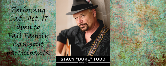 "Stacy ""Duke"" Todd  - Camping Weekend"